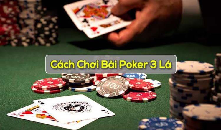 cách chơi poker 3 lá tại w88